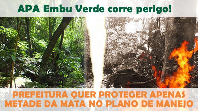 Prefeito Chico Brito, não aceitamos desmatarem 50% da APA em Embu das Artes. Queremos 80% da APA preservada.