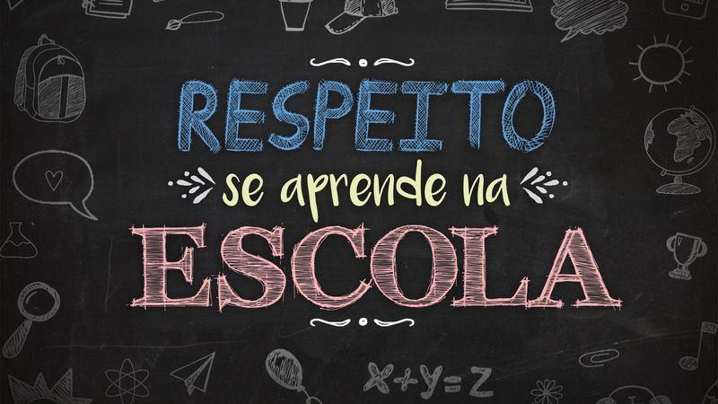 Respeito se aprenda na escola